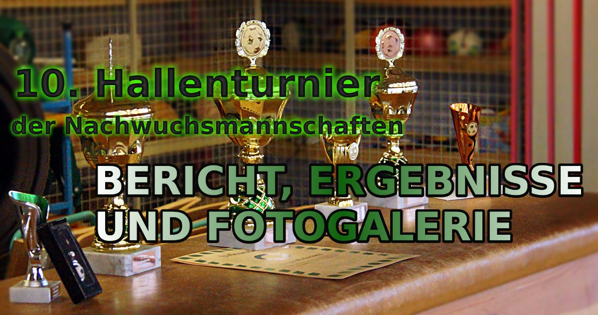 Hallenturnier 2017 – Bericht und Ergebnisse mit Fotogalerie